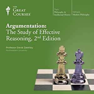 Argumentation: The Study of Effective Reasoning, 2nd Edition | [The Great Courses, David Zarefsky]