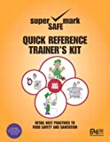 img - for Retail Best Practices and Quick Reference to Food Safety & Sanitation Trainer's Kit book / textbook / text book