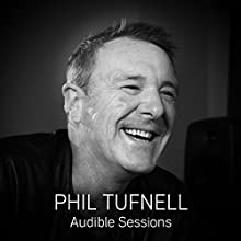 Phil Tufnell: Audible Sessions: FREE Exclusive Interview Discours Auteur(s) : Laurence Howell Narrateur(s) : Phil Tufnell
