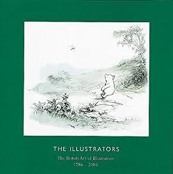 The Illustrators: The British Art of Illustration (1786-2003)