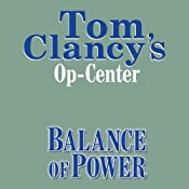 Balance of Power: Tom Clancy's Op-Center #5 | [Tom Clancy, Steve Pieczenik, Jeff Rovin]