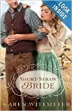 Karen Witemeyer , Short-Straw Bride