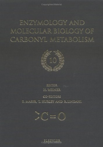 Enzymology and Molecular Biology of Carbonyl Metabolism 10