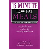 15 Minute, Lowfat Meals: A Cookbook for the Busy Person