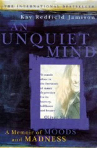 An unquiet mind essay