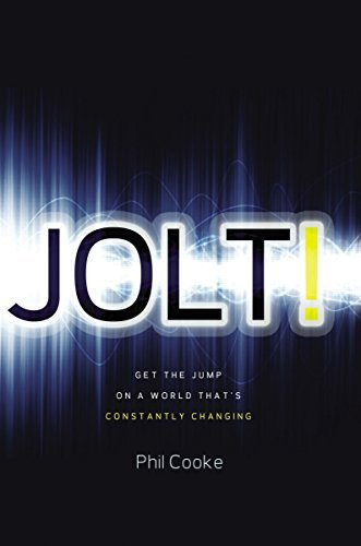 Jolt!: Get the Jump on a World That's Constantly Changing by Phil Howard Cooke (2011-04-18) (Jolt Phil Cooke compare prices)