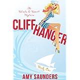 Cliffhanger (The Belinda & Bennett Mysteries, Book One) ~ Amy Saunders