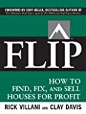 img - for Flip : How to Find, Fix, and Sell Houses for Profit (Paperback)--by Rick Villani [2006 Edition] book / textbook / text book