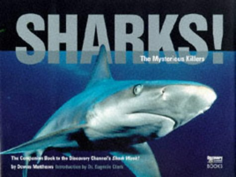sharks-the-mysterious-killers-discovery-channel-books