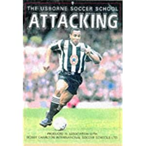 Attacking (Soccer School) Richard Dungworth