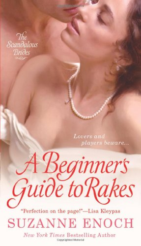 Image of A Beginner's Guide to Rakes (Scandalous Brides Series)