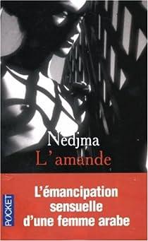 L'amande par Nedjma