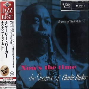 Now's the Time [Gold CD]