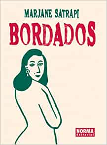 Bordados: Embroideries (Spanish Edition): Marjane Satrapi, Manel