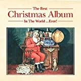 Various Artists The Best Christmas Album In The World ... Ever!