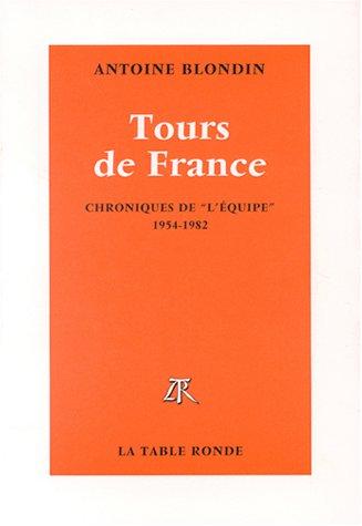 Tours de France : chroniques intégrales de