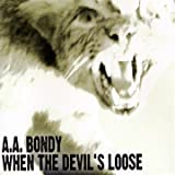 Aa Bondy - When The Devil