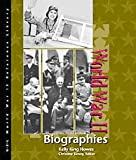 World War II Reference Library: Biographies