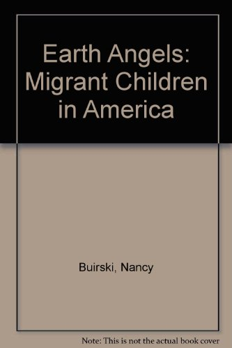 Earth Angels: Migrant Children in America