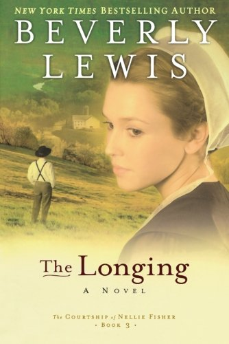 Image of The Longing (The Courtship of Nellie Fisher, Book 3)
