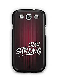 YuBingo Stay Strong Designer Mobile Case Back Cover for Samsung Galaxy S3