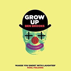 Grow Up | [Ben Brooks]