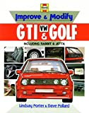 Improve and Modify Golf/Jetta: Mks I & Ii-Including Gti (0854297480) by Porter, Lindsay