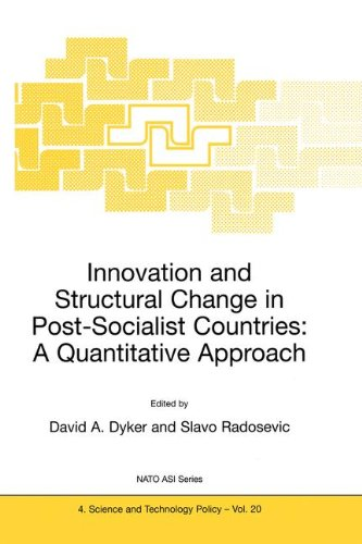 Innovation and Structural Change in Post-Socialist Countries (NATO SCIENCE PARTNERSHIP SUB-SERIES: 4: Science and Techno