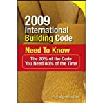 img - for [(2009 International Building Code Need To Know: The 20% of the Code You Need 80% of the Time)] [Author: Roger D. Woodson] published on (August, 2009) book / textbook / text book