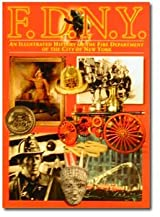 FDNY ILLUSTRATED HISTORY (PAPERBACK)