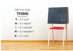 Before You Speak, Think Classroom Wall Decal 12\