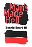 img - for Man's Made Hell book / textbook / text book