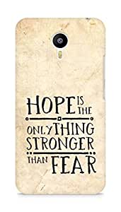 AMEZ hope is the only thing stronger than fear Back Cover For Meizum 2 Note