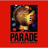 PARADE~RESPECTIVE TRACKS OF BUCK-TICK~