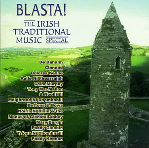 Various Artists - Blasta! - The Irish Traditional Music Special - Zortam Music
