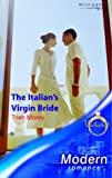 img - for The Italian's Virgin Bride (Modern Romance) book / textbook / text book