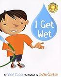 I Get Wet (Vicki Cobb Science Play)