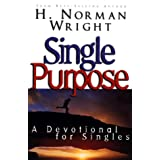 Single Purposeby Dr. H. Norman Wright