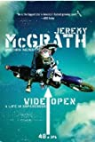img - for [(Wide Open: A Life in Supercross )] [Author: Jeremy McGrath] [Jan-2005] book / textbook / text book