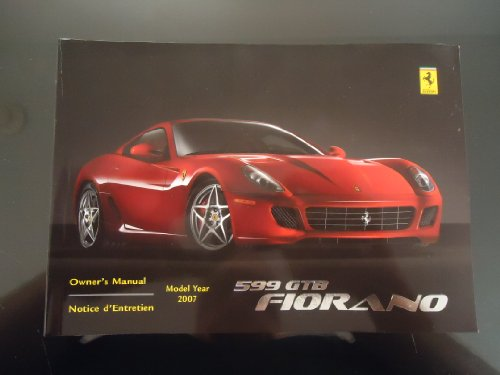 OEM Ferrari 599GTB Fiorano Owners Manual for USA Canada 2007 Model Year