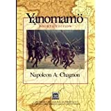 Yanomamo: The Fierce People (Case Studies in Cultural Anthropology) ~ Napoleon A. Chagnon