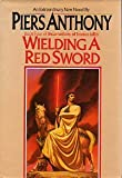 Wielding a Red Sword (Incarnations of Immortality)