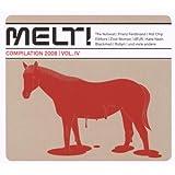 Melt! IV