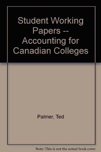 Student Working Papers -- Accounting for Canadian Colleges