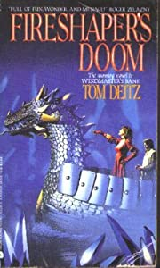 Fireshaper's Doom: A Tale of Vengeance by Tom Deitz