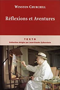 R�flexions et aventures par Churchill