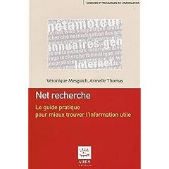 Net recherche, de V. Mesguich et A. Thomas, chez ADBS (2007)