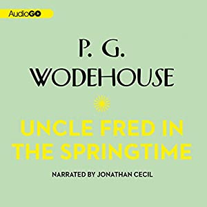 Uncle Fred in the Springtime | [P. G. Wodehouse]