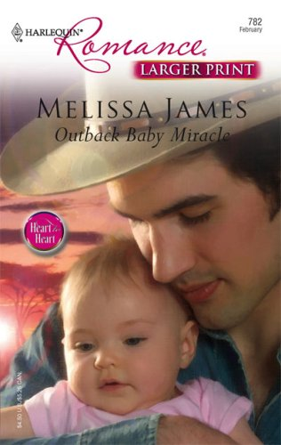 Image for Outback Baby Miracle (Larger Print Romance; Heart to Heart)