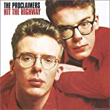 Hit the Highwayby Proclaimers
